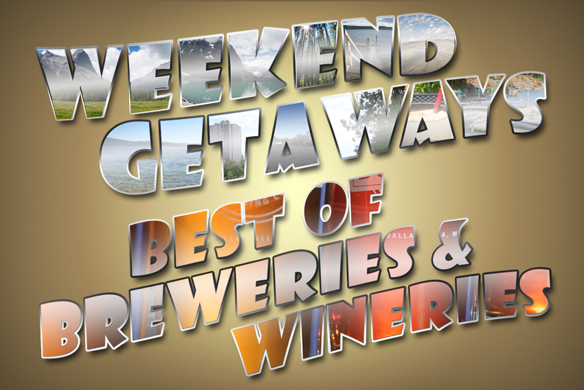 Weekend Getaways Ep8 Best of Breweries and Wineries