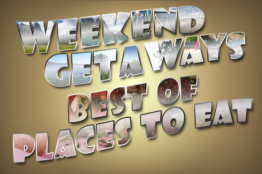 Weekend Getaways Ep9 Best of Places To Eat