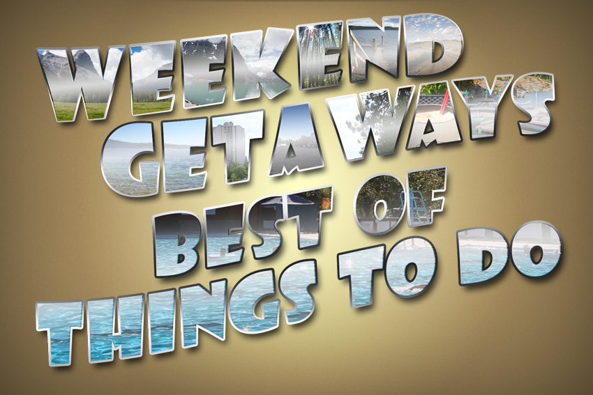 Weekend Getaways Ep11 Best of Things To Do