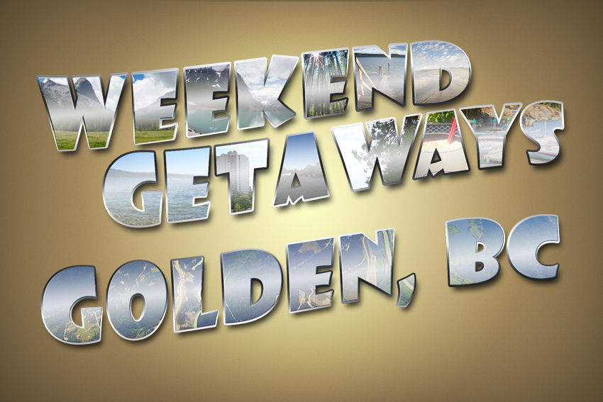 Weekend Getaways Ep13 Golden BC