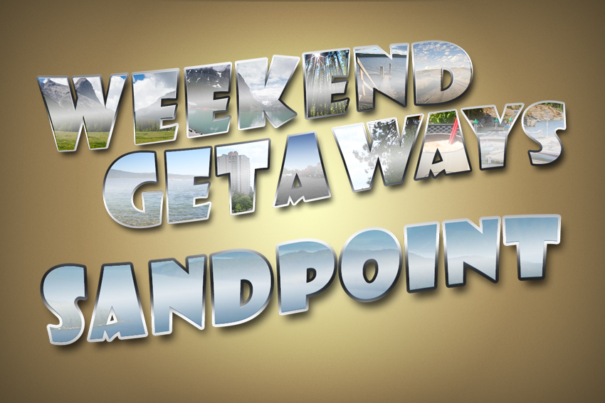 Weekend Getaways Ep4 Sandpoint