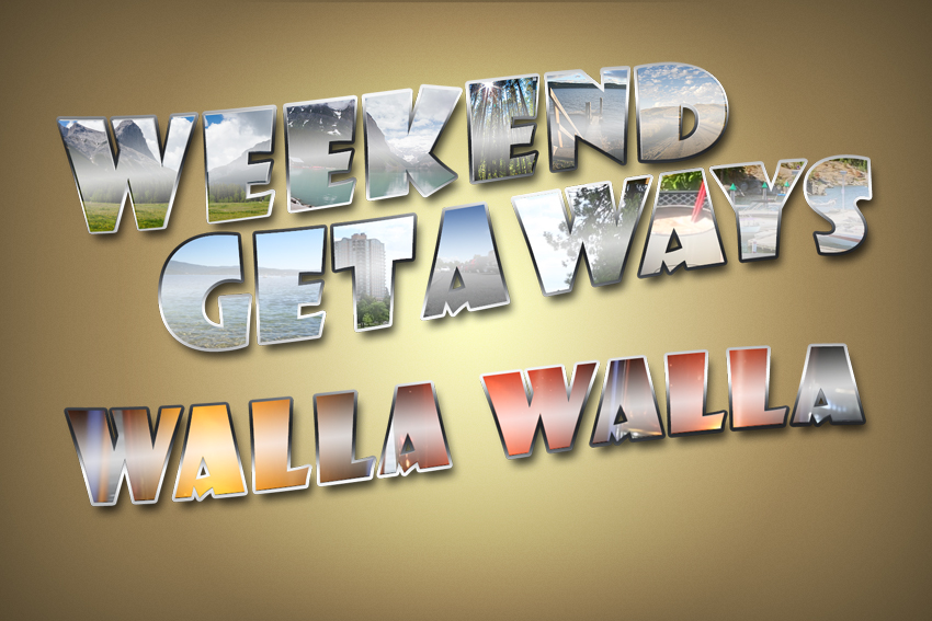 Weekend Getaways Ep5 Walla Walla